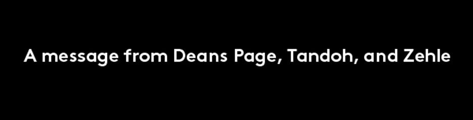 A message from Deans Page, Tandoh and Zehle